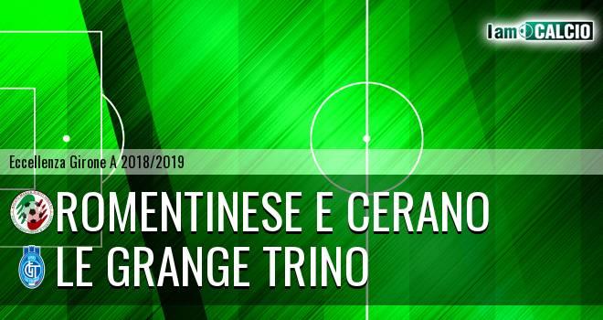 Romentinese e Cerano - Le Grange Trino