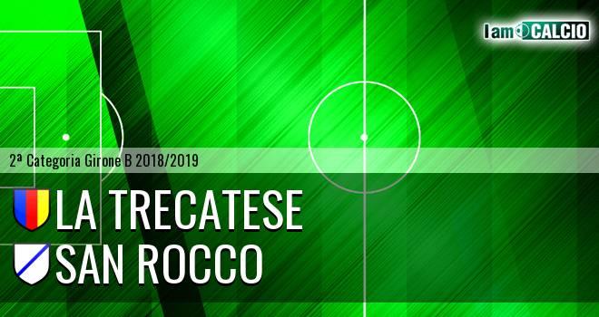 La Trecatese - San Rocco