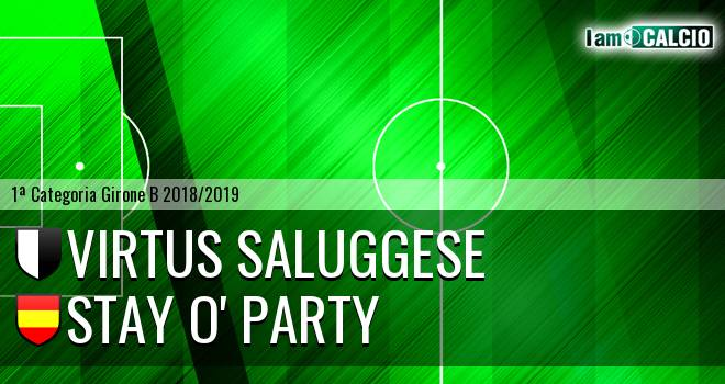 Virtus Saluggese - Stay O' Party