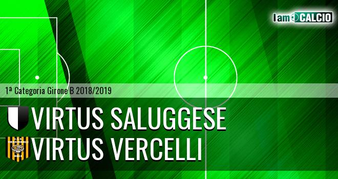 Virtus Saluggese - Virtus Vercelli