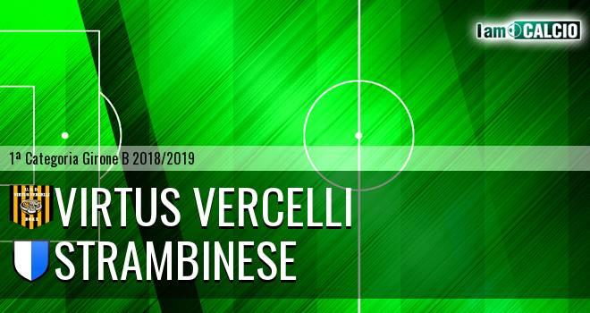 Virtus Vercelli - Strambinese