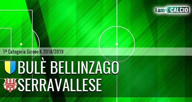Bulè Bellinzago - Serravallese