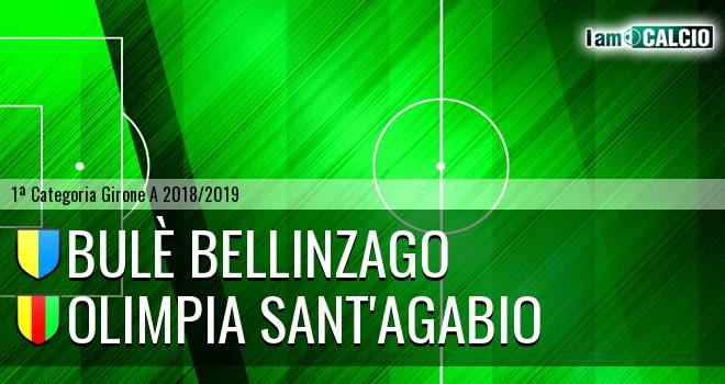 Bulè Bellinzago - Olimpia Sant'Agabio