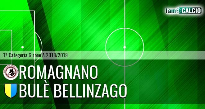 Romagnano - Bulè Bellinzago