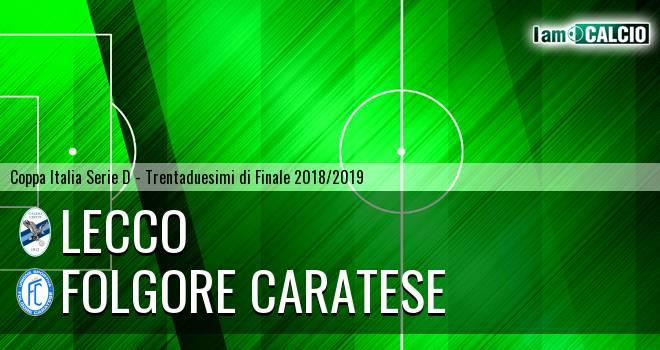 Lecco - Folgore Caratese