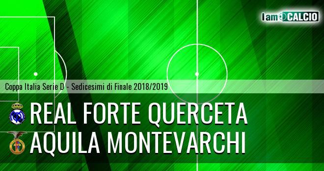 Real Forte Querceta - Aquila Montevarchi