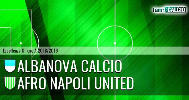 Albanova Calcio - Afro Napoli United