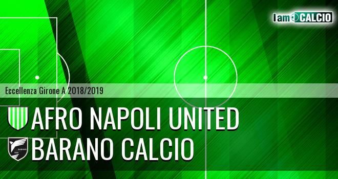 Afro Napoli United - Barano Calcio