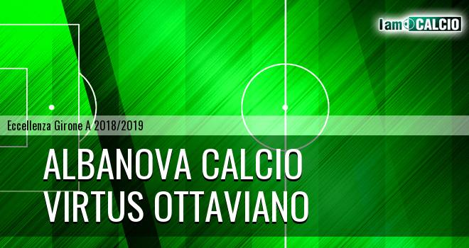 Albanova Calcio - Virtus Ottaviano
