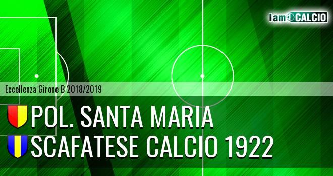 Pol. Santa Maria - Scafatese Calcio 1922