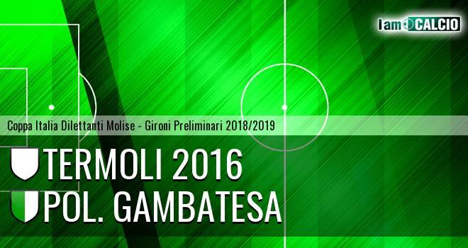 Termoli 2016 - Pol. Gambatesa