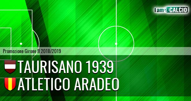Taurisano 1939 - Atletico Aradeo