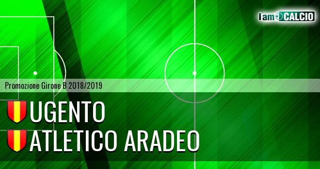 Ugento - Atletico Aradeo