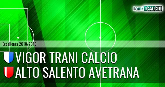 Vigor Trani Calcio - Alto Salento Avetrana