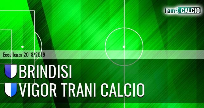 Brindisi - Vigor Trani Calcio