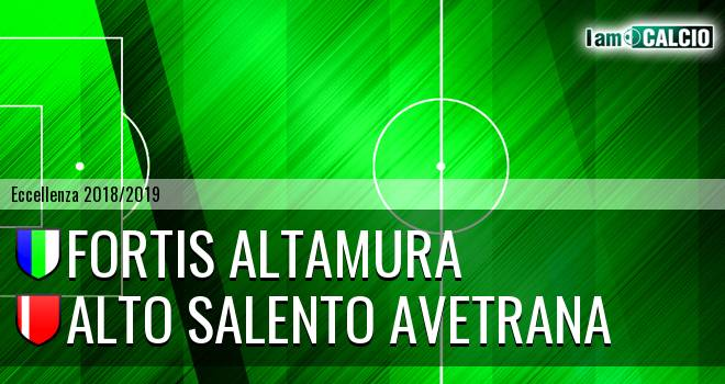 Fortis Altamura - Alto Salento Avetrana