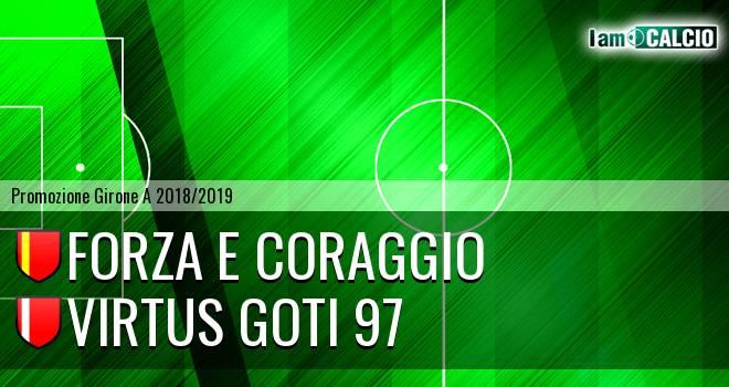 Forza e Coraggio - Virtus Goti 97