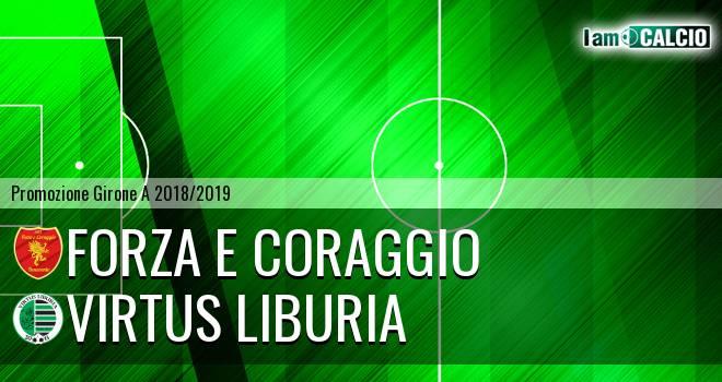 Forza e Coraggio - Virtus Liburia