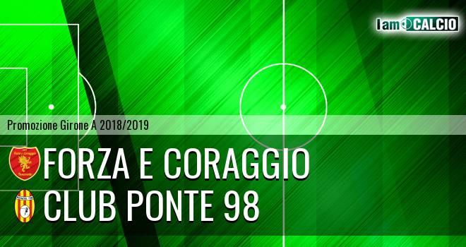Forza e Coraggio - Club Ponte 98 2-1. Cronaca Diretta 01/12/2018