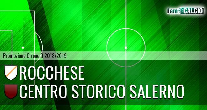 Rocchese - Centro Storico Salerno