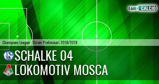 Schalke 04 - Lokomotiv Mosca