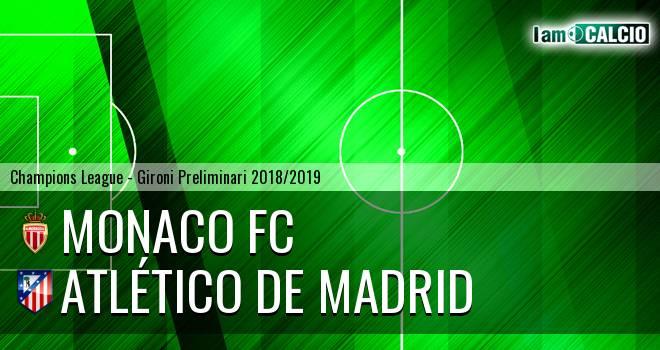 Monaco FC - Atletico Madrid