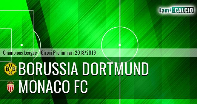 Borussia Dortmund - Monaco FC