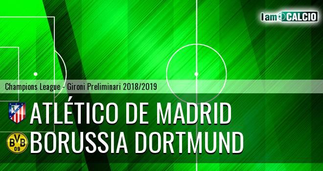 Atletico Madrid - Borussia Dortmund