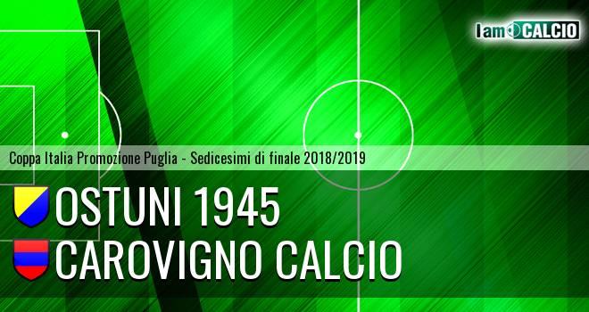Ostuni 1945 - Carovigno Calcio