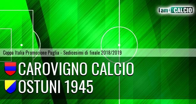 Carovigno Calcio - Ostuni 1945