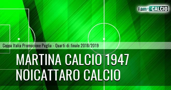 Martina Calcio 1947 - Noicattaro Calcio