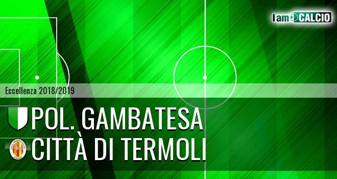 Pol. Gambatesa - Calcio Termoli 1920