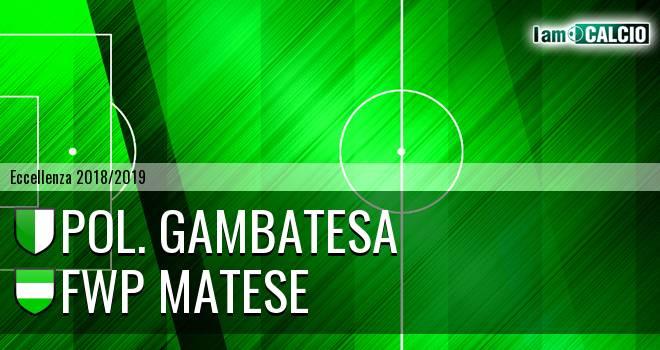 Pol. Gambatesa - FWP Matese