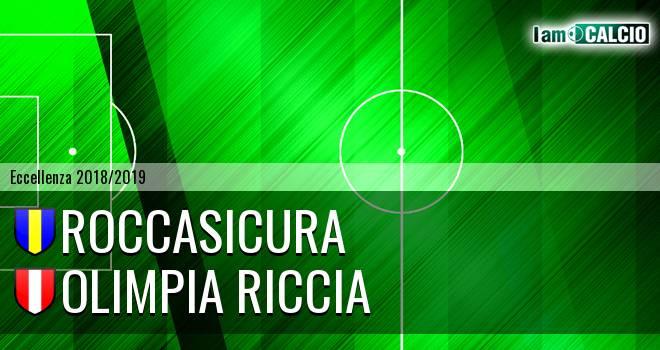 Roccasicura - Olimpia Riccia