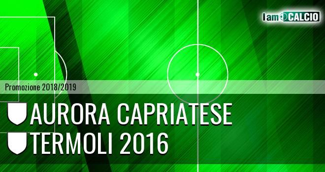 Aurora Capriatese - Termoli 2016