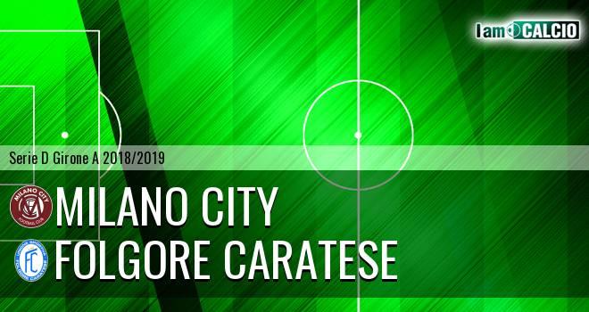 Milano City - Folgore Caratese