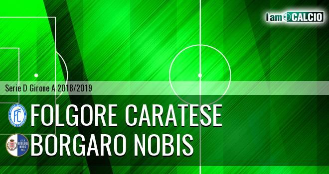 Folgore Caratese - Borgaro Nobis