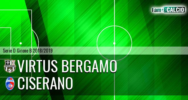 Virtus Bergamo - Ciserano