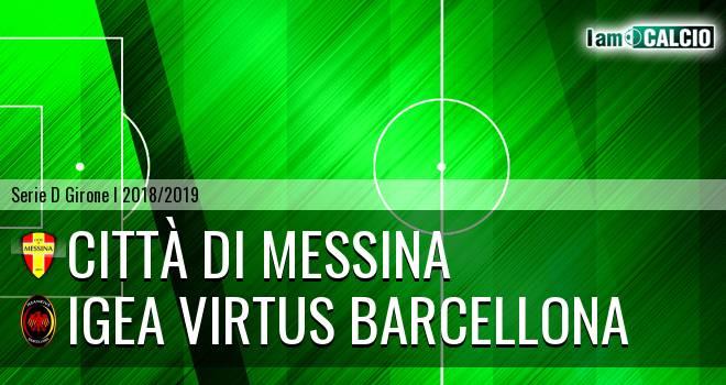 Città di Messina - Igea Virtus Barcellona