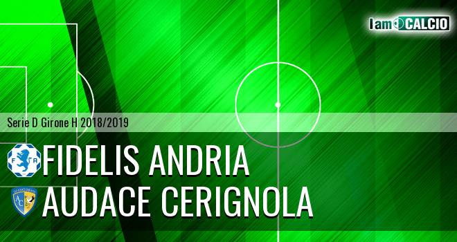 Fidelis Andria - Audace Cerignola