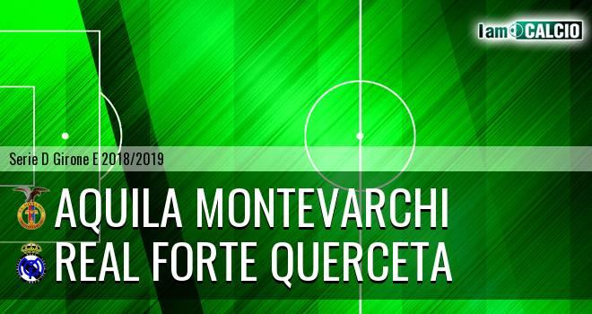 Aquila Montevarchi - Real Forte Querceta