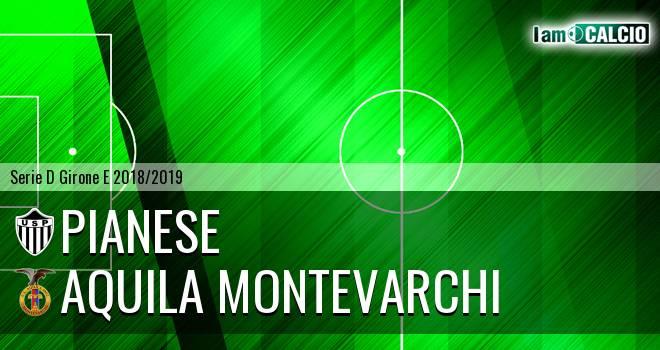 Pianese - Aquila Montevarchi