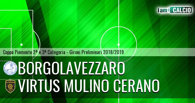 Borgolavezzaro - Virtus Mulino Cerano