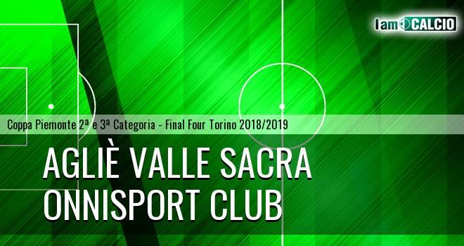 Agliè Valle Sacra - Onnisport Club