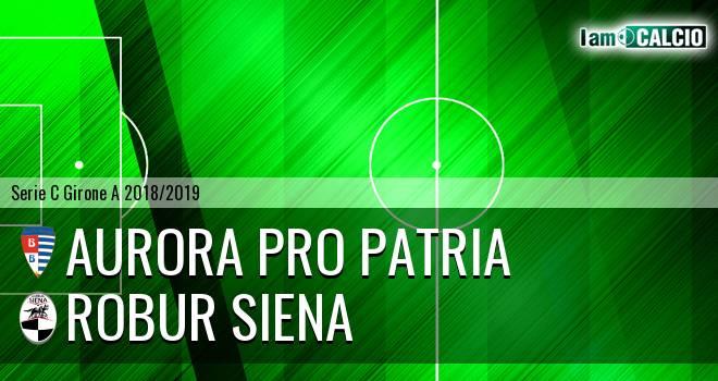 Aurora Pro Patria - Robur Siena
