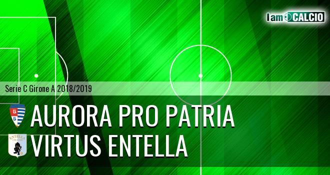 Aurora Pro Patria - Virtus Entella