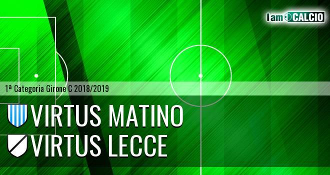 Virtus Matino - Virtus Lecce
