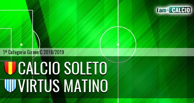 Calcio Soleto - Virtus Matino