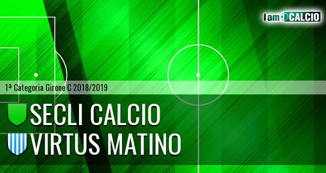 Secli Calcio - Virtus Matino