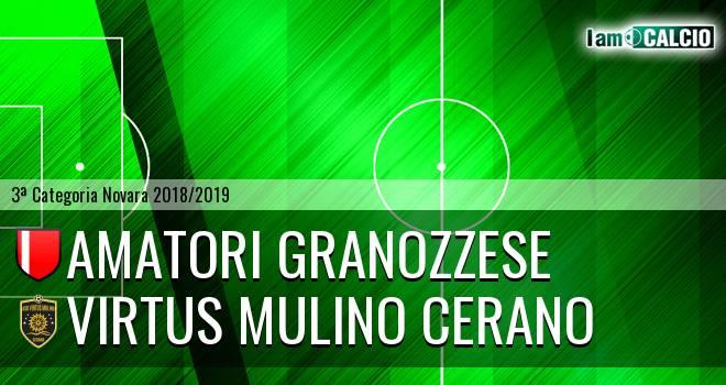 Amatori Granozzese - Virtus Mulino Cerano
